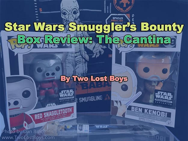 Star Wars Smuggler's Bounty Box Review - The Cantina