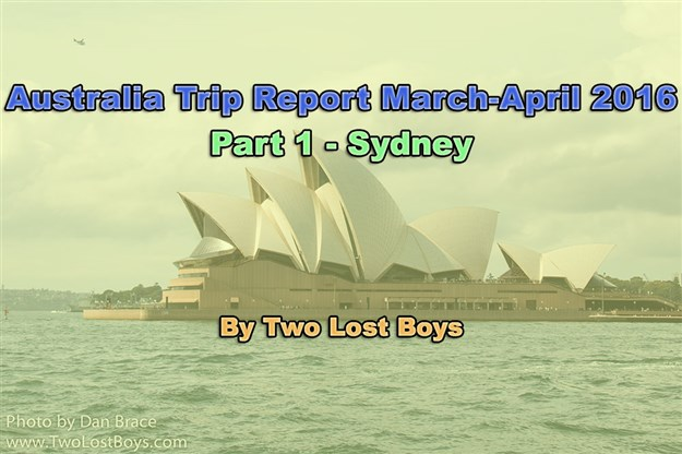 Australia March-April 2016 Trip Report, Part 1 - Sydney