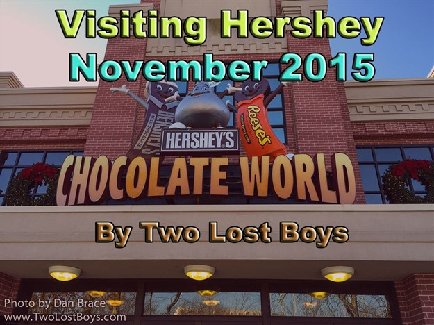 Visiting Hershey - November 2015