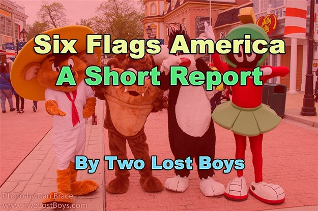 Six Flags America, A Short Report